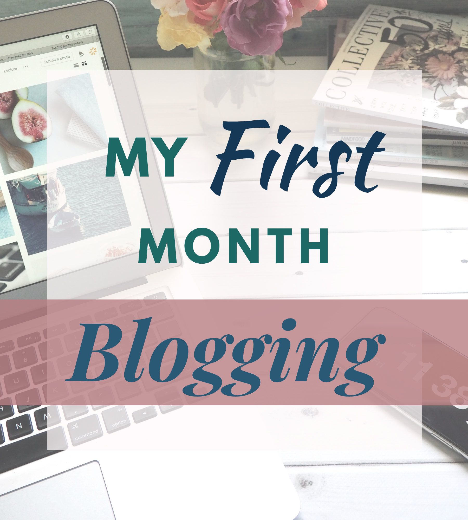 My First Month Blogging! What I learned and my plans