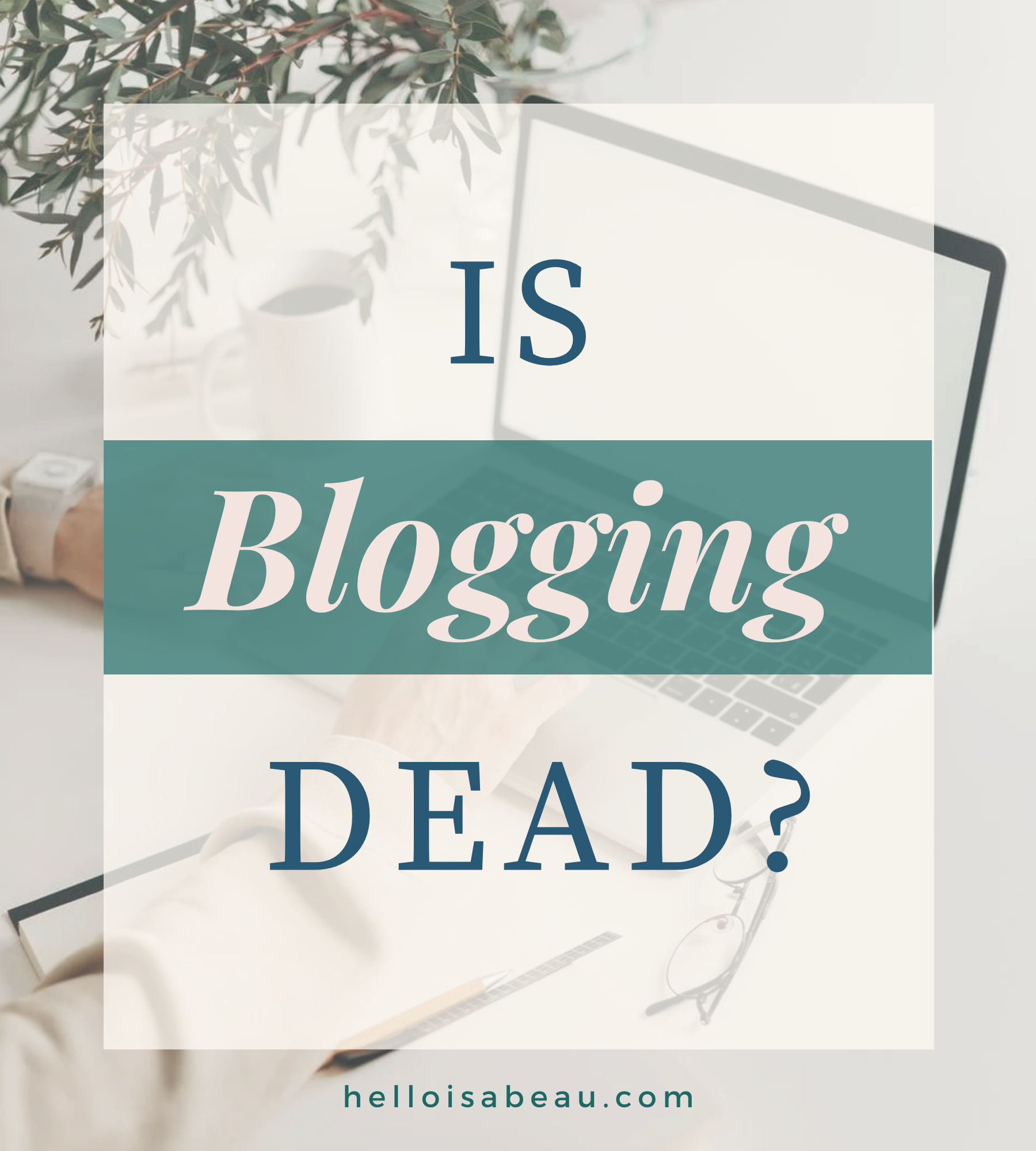 Is blogging dead in 2021? The Truth